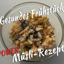 Gesundes Frühstück - Müsli-Rezept