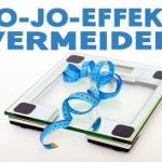 Wie der Jo-Jo-Effekt entsteht und wie Sie ihm durch gesunde Ernährung vorbeugen