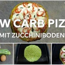 Rezept: Low Carb Pizza mit Zucchiniboden - abnehmen ohne Hungern
