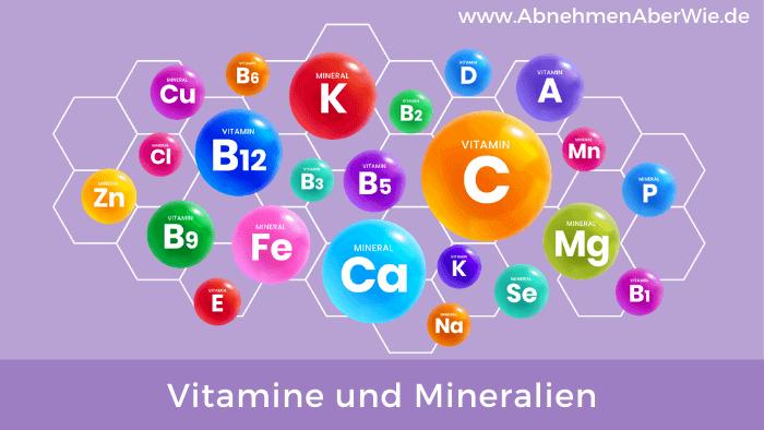 Die wichtigsten Vitamine und Mineralien für den Körper